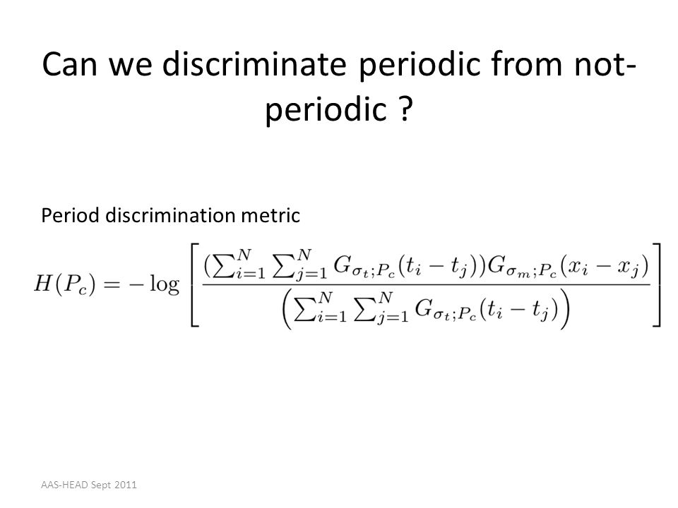 Can we discriminate periodic from not-periodic