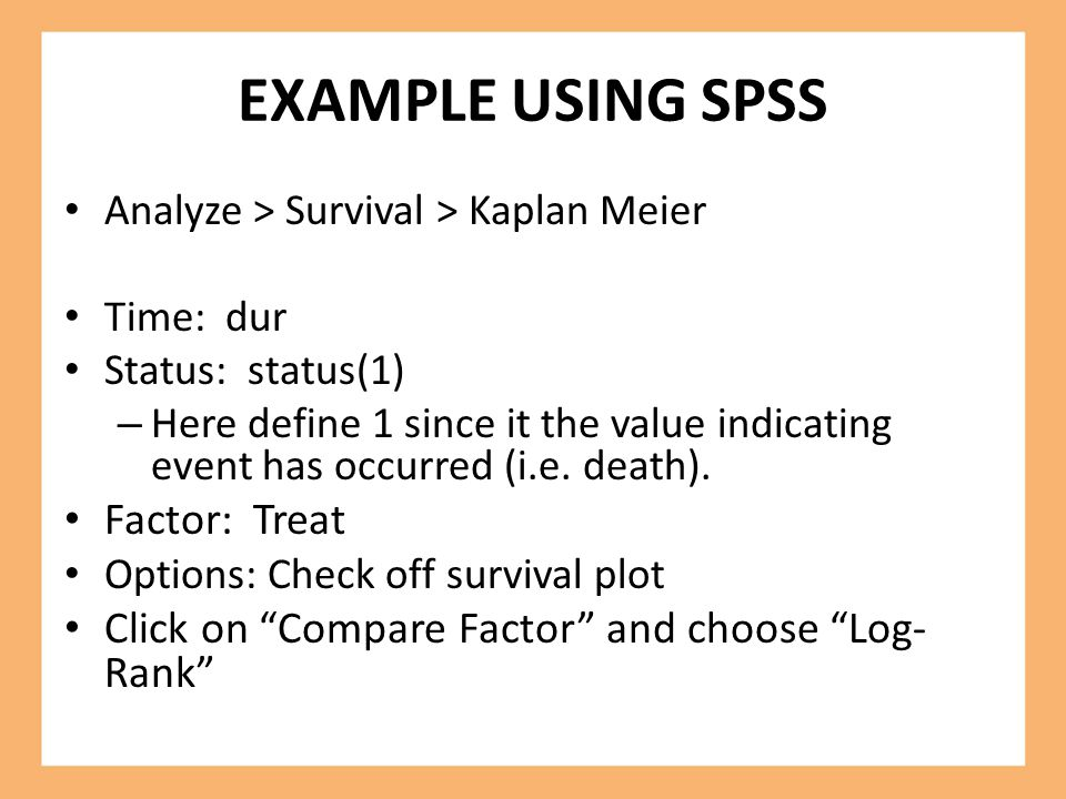 EXAMPLE USING SPSS Factor: Treat