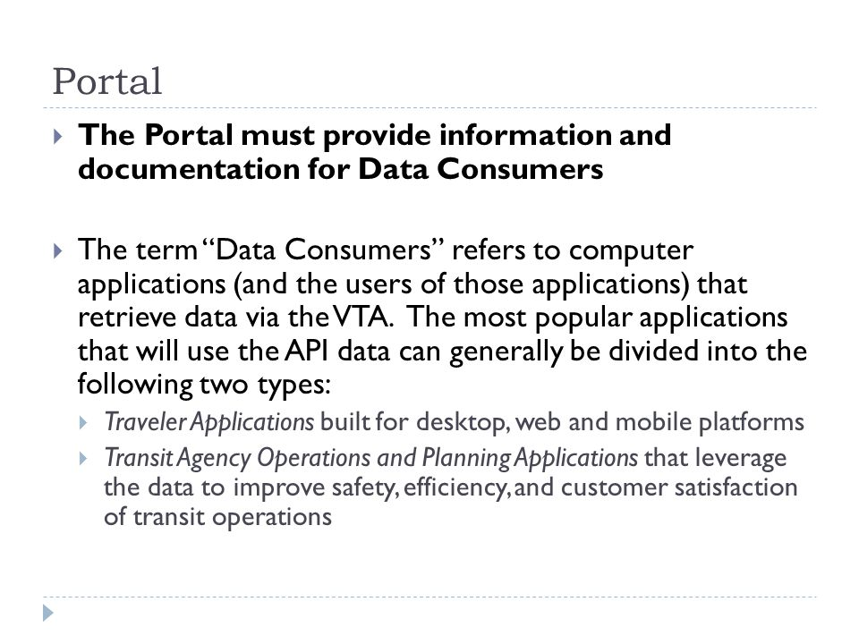 Portal The Portal must provide information and documentation for Data Consumers.