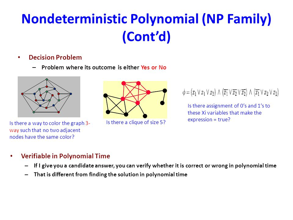 Nondeterministic Polynomial (NP Family) (Cont'd)