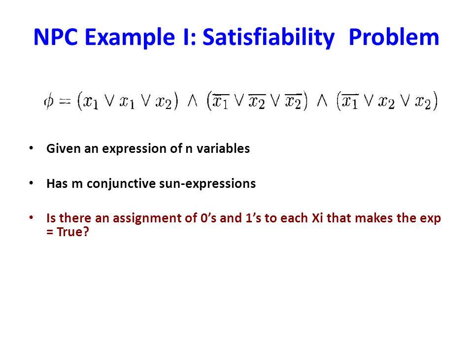 NPC Example I: Satisfiability Problem