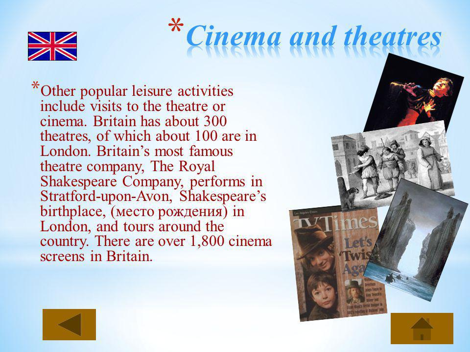 Cinema and theatres