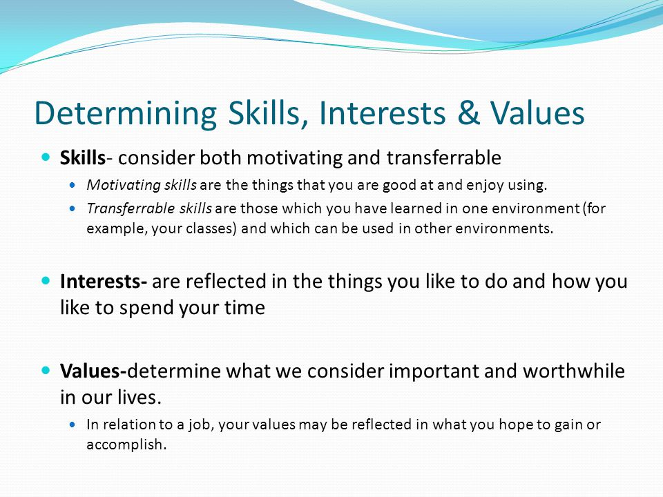 Determining Skills, Interests & Values