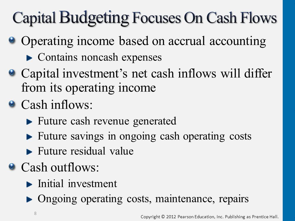 Capital Budgeting Focuses On Cash Flows