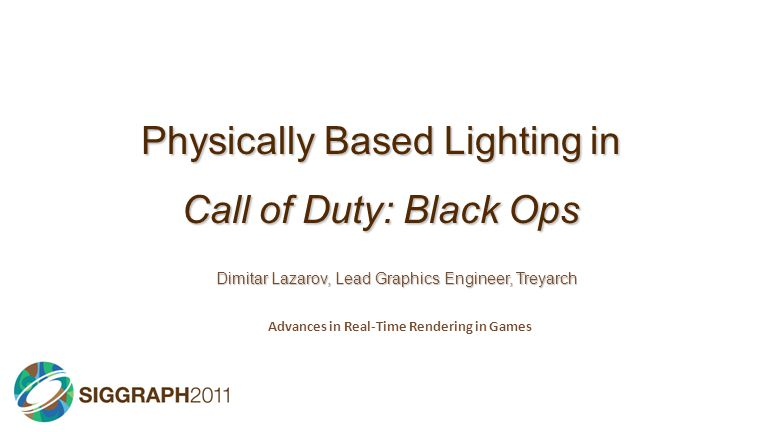 Physically Based Lighting in Call of Duty: Black Ops