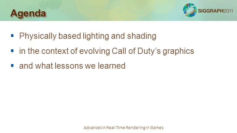 Agenda Physically based lighting and shading