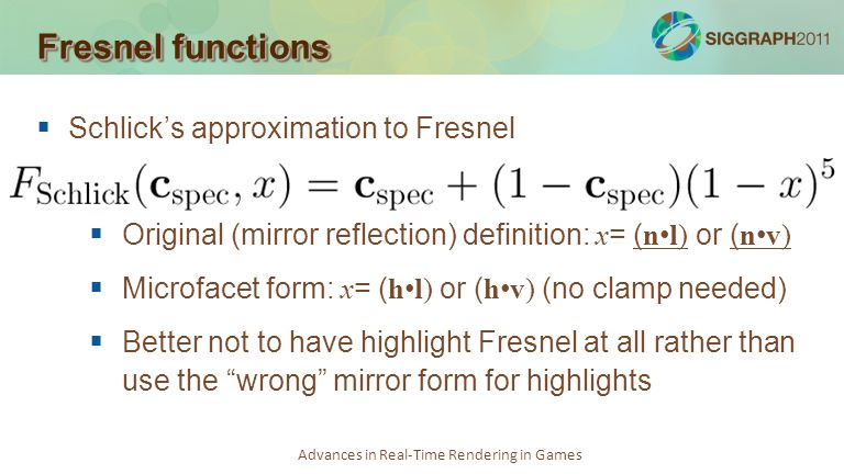 Fresnel functions Schlick's approximation to Fresnel
