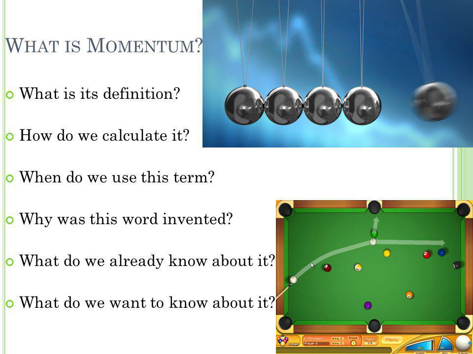 What is Momentum What is its definition How do we calculate it