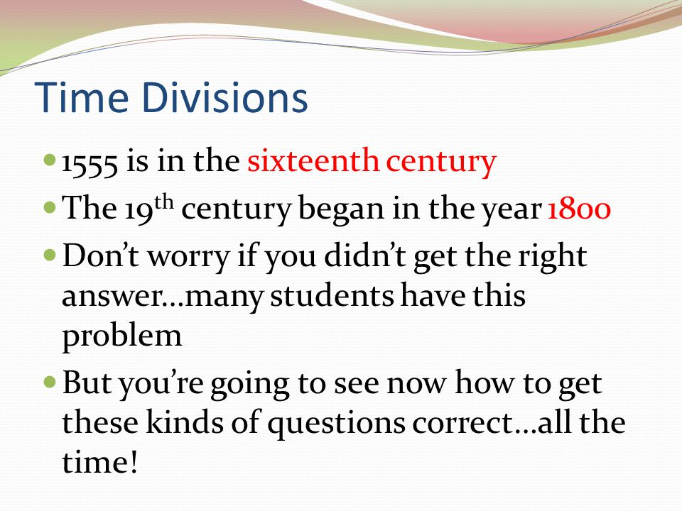 Time Divisions 1555 is in the sixteenth century