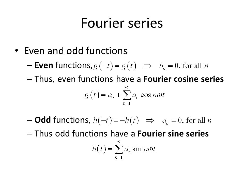 Fourier series Even and odd functions Even functions,