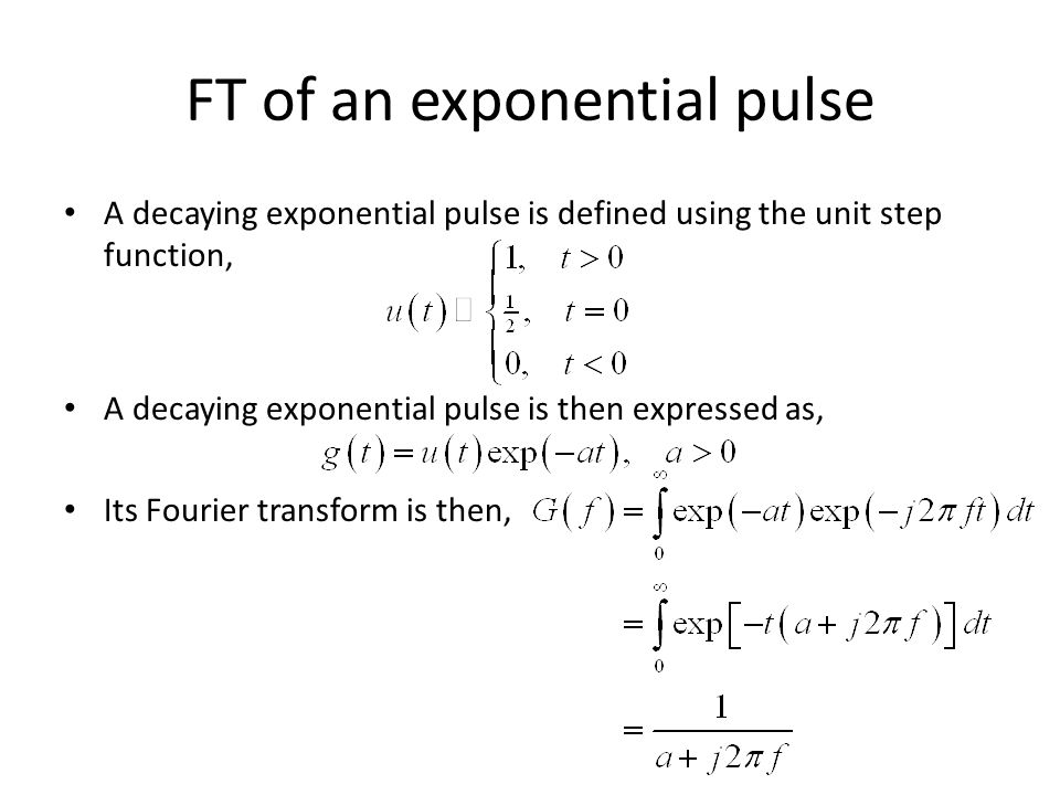FT of an exponential pulse