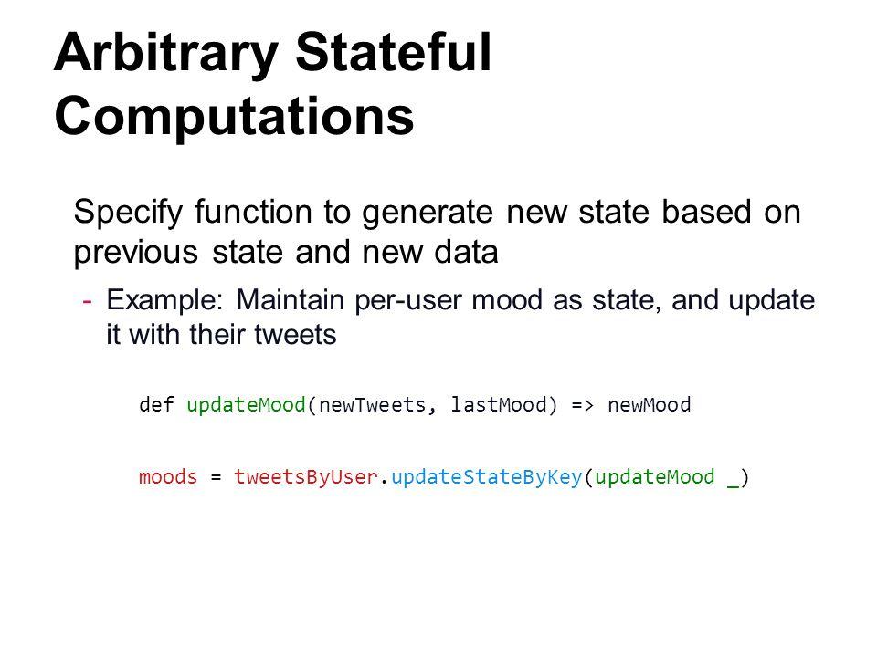 Arbitrary Stateful Computations
