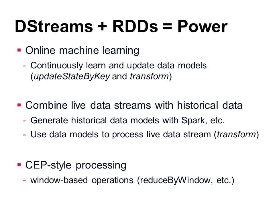 DStreams + RDDs = Power Online machine learning