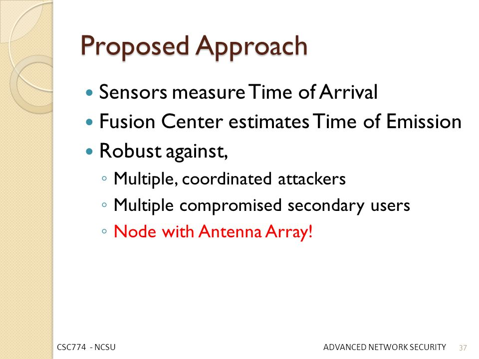 Proposed Approach Sensors measure Time of Arrival