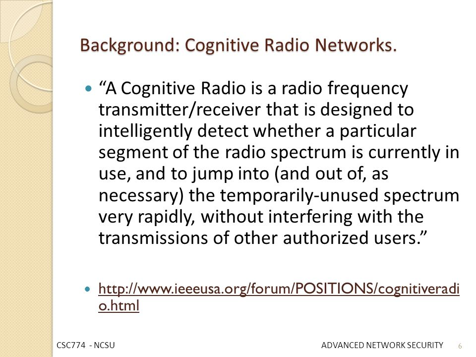 Background: Cognitive Radio Networks.