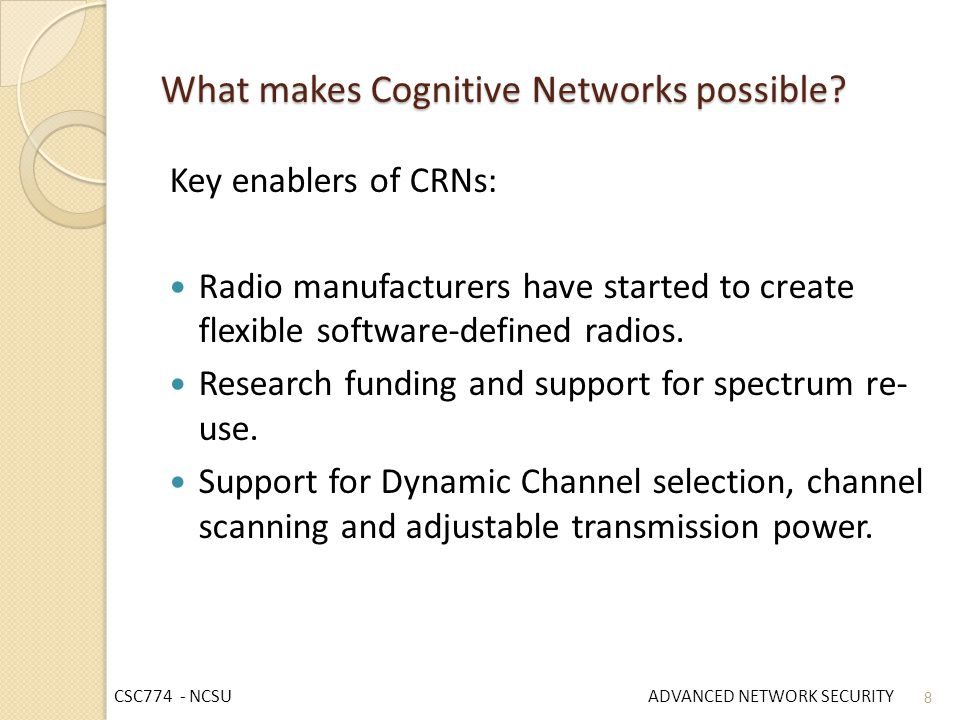 What makes Cognitive Networks possible