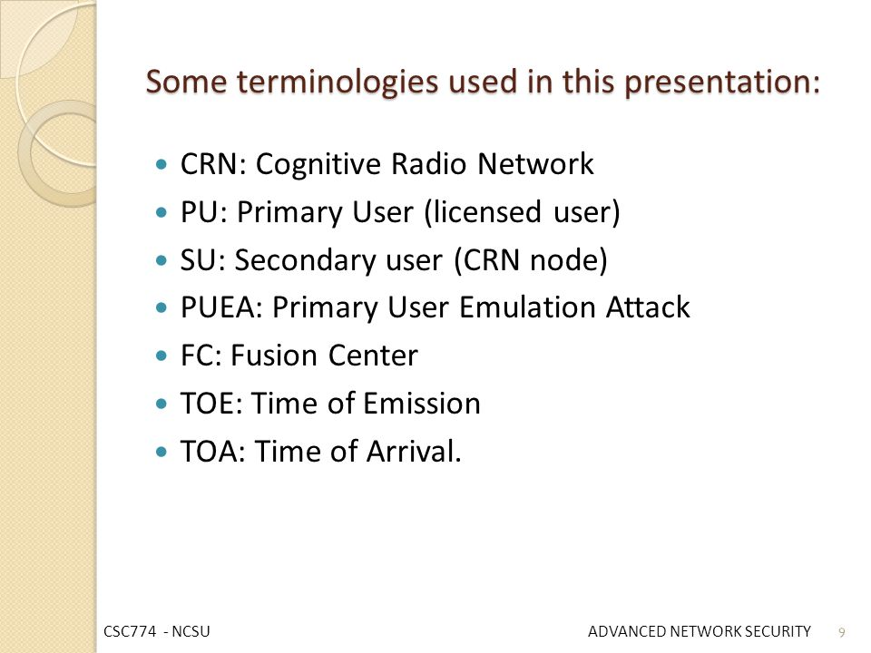 Some terminologies used in this presentation: