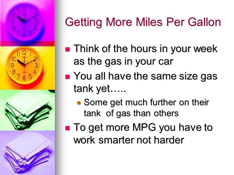 Getting More Miles Per Gallon