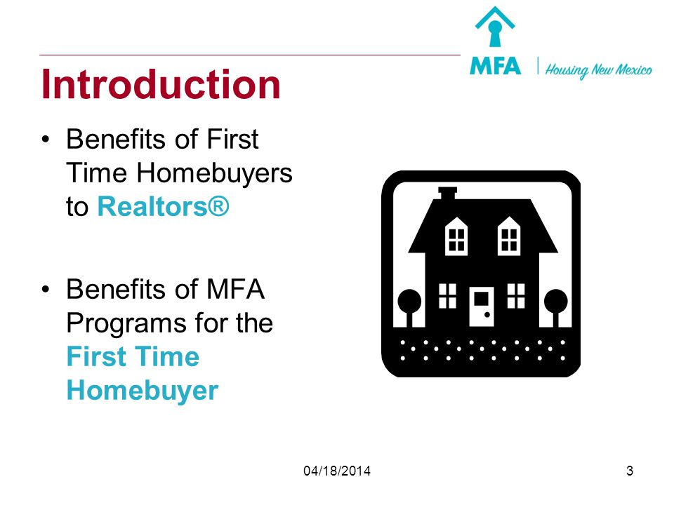 Introduction Benefits of First Time Homebuyers to Realtors®