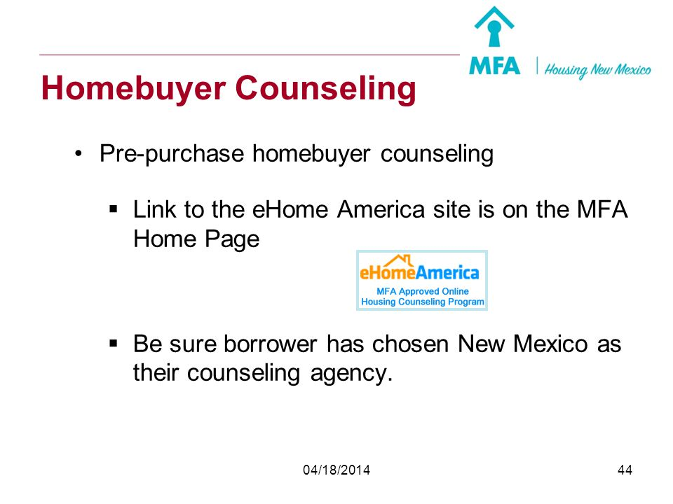 Homebuyer Counseling Pre-purchase homebuyer counseling