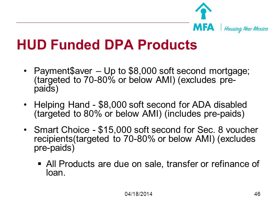 HUD Funded DPA Products