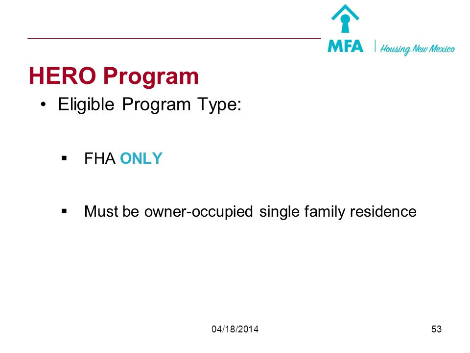 HERO Program Eligible Program Type: FHA ONLY