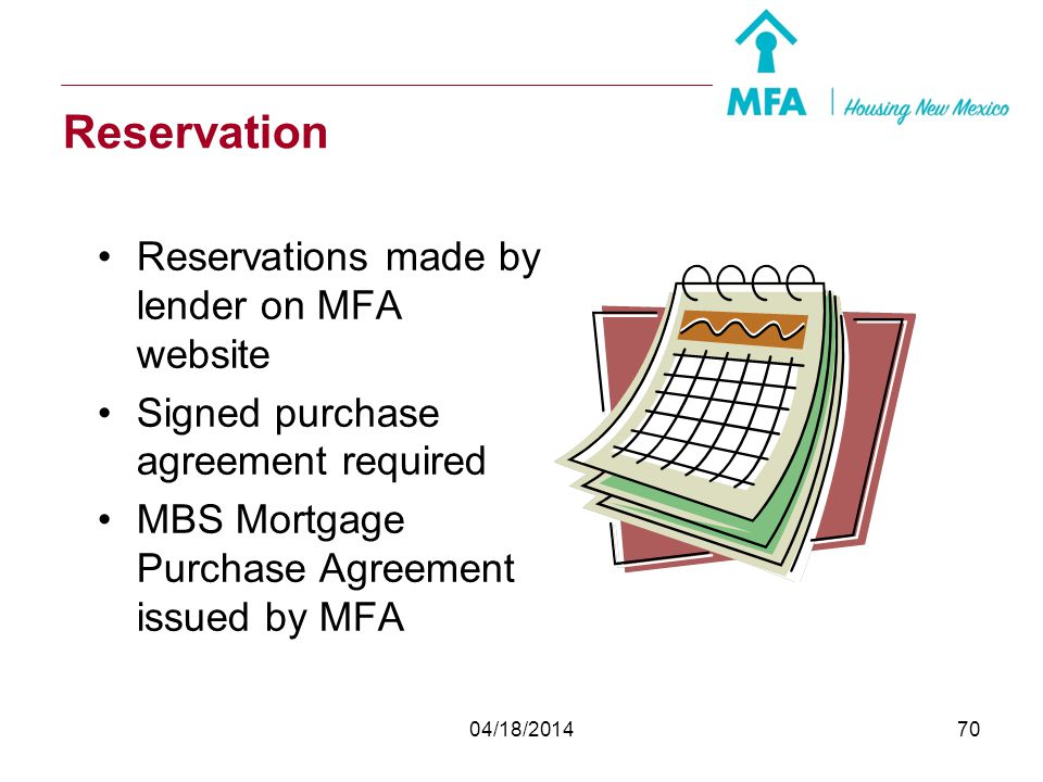 Reservation Reservations made by lender on MFA website