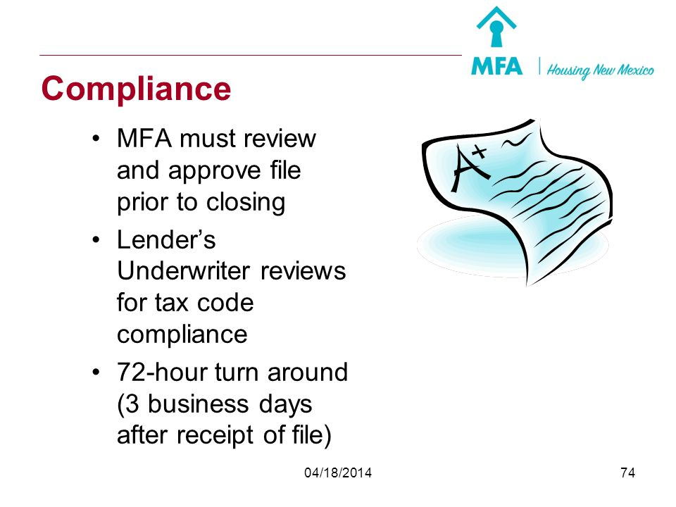 Compliance MFA must review and approve file prior to closing