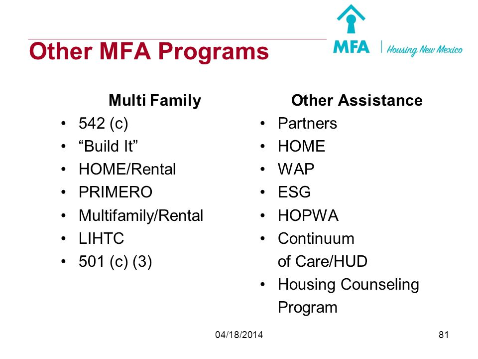 Other MFA Programs Multi Family 542 (c) Build It HOME/Rental PRIMERO