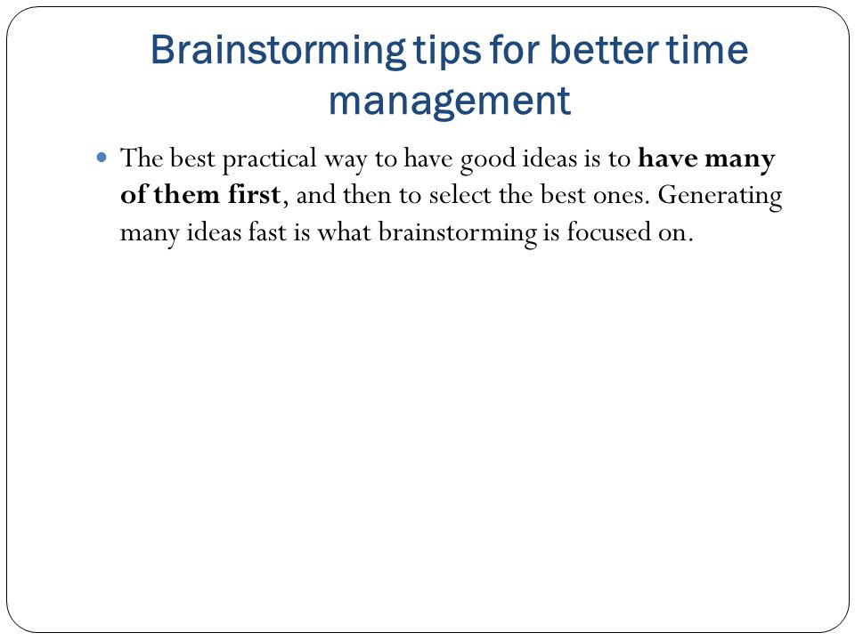Brainstorming tips for better time management