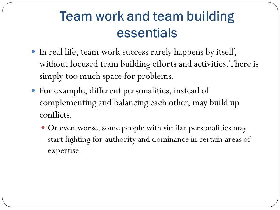 Team work and team building essentials