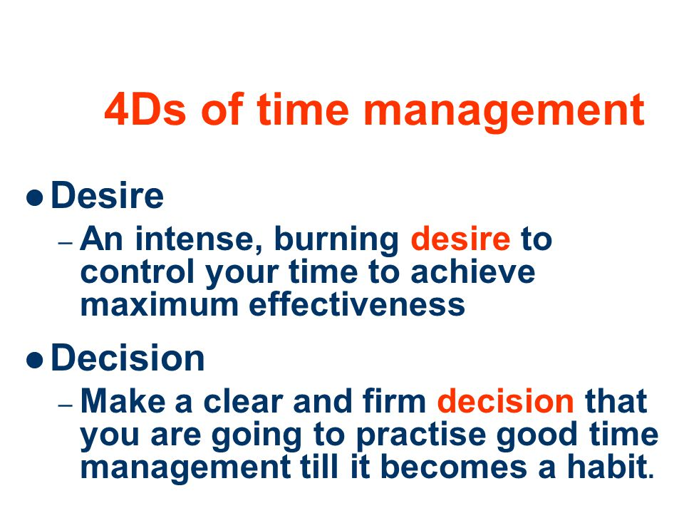 4Ds of time management Desire Decision