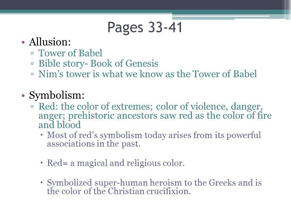 Pages 33-41 Allusion: Symbolism: Tower of Babel