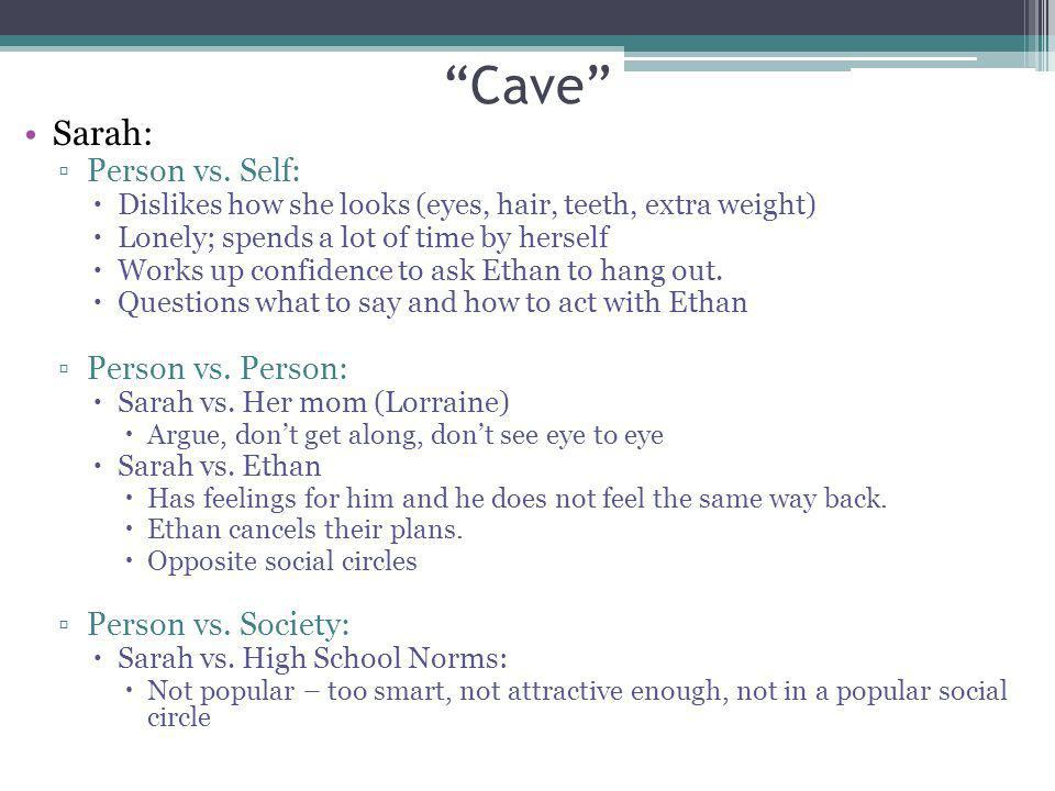 Cave Sarah: Person vs. Self: Person vs. Person: Person vs. Society: