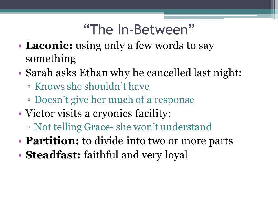 The In-Between Laconic: using only a few words to say something