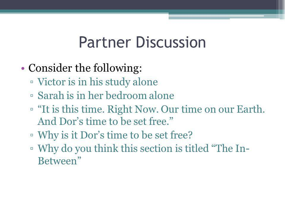 Partner Discussion Consider the following: