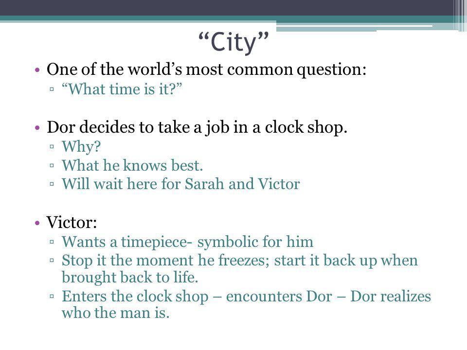City One of the world's most common question: