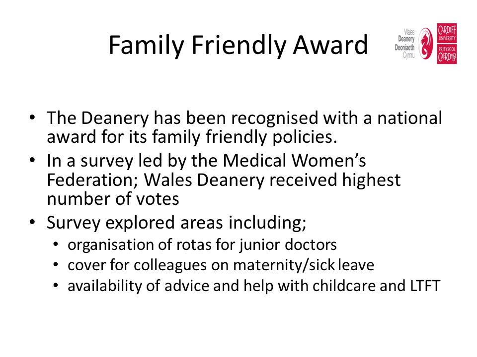 Family Friendly Award The Deanery has been recognised with a national award for its family friendly policies.