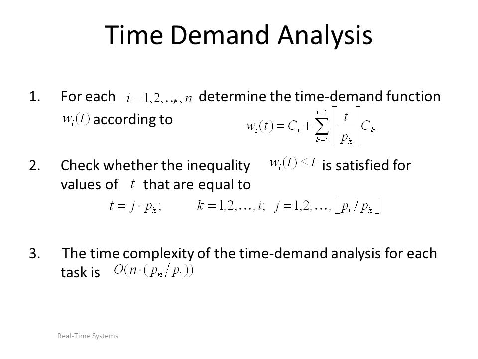 Time Demand Analysis For each , determine the time-demand function