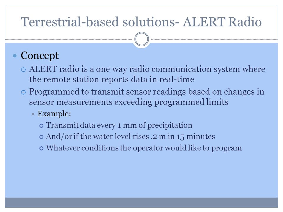 Terrestrial-based solutions- ALERT Radio