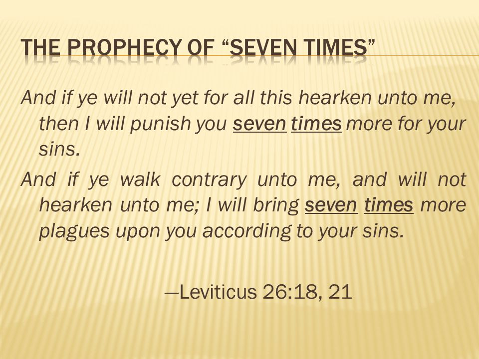 The Prophecy of Seven Times