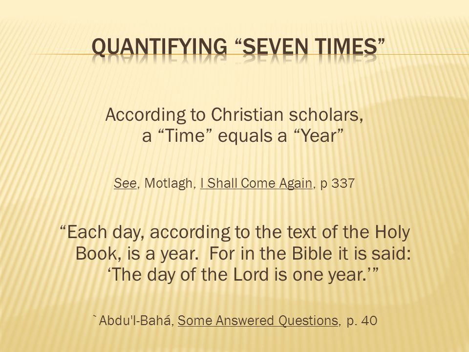 Quantifying Seven Times