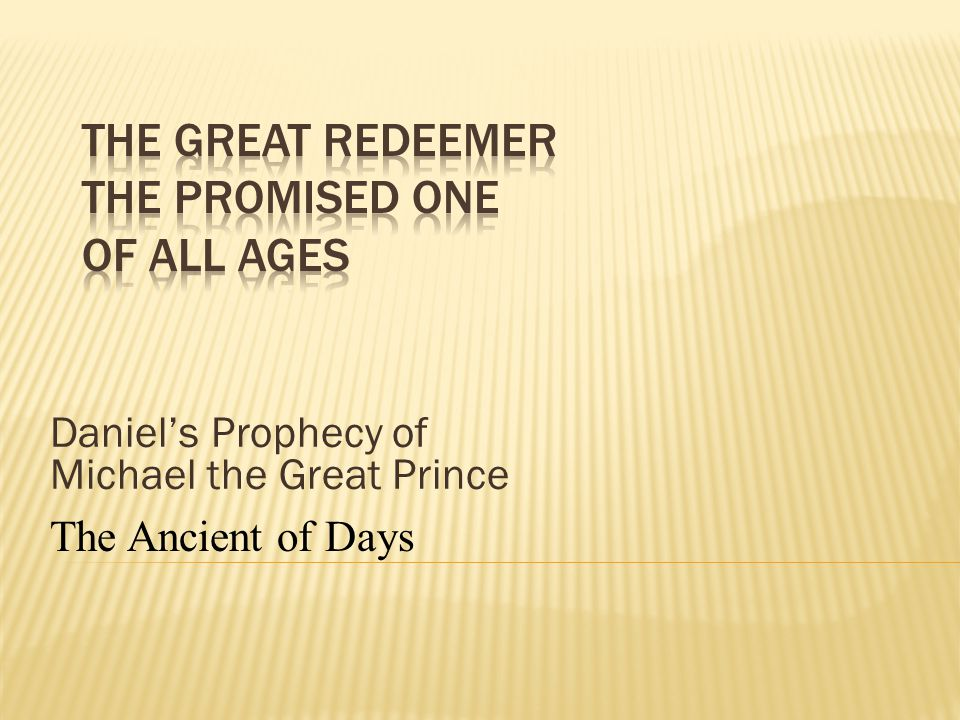 The Great Redeemer The Promised One of All Ages