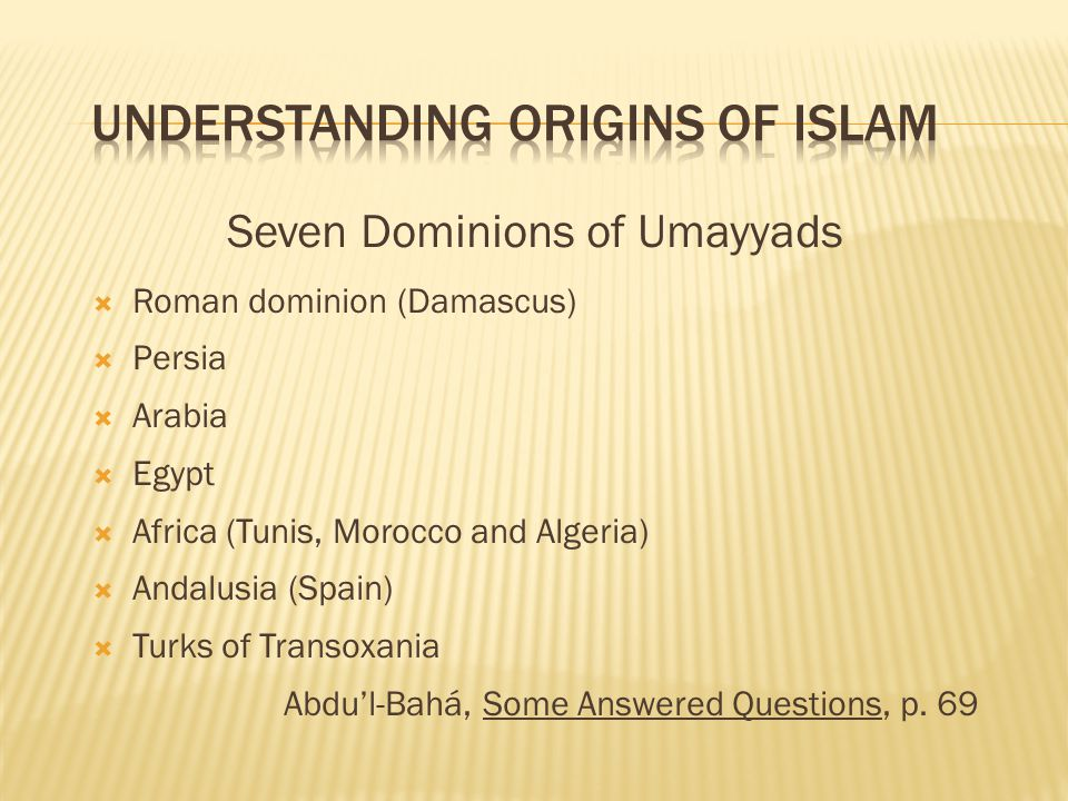 Understanding Origins of Islam