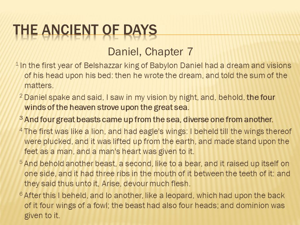 THE ANCIENT OF DAYS Daniel, Chapter 7