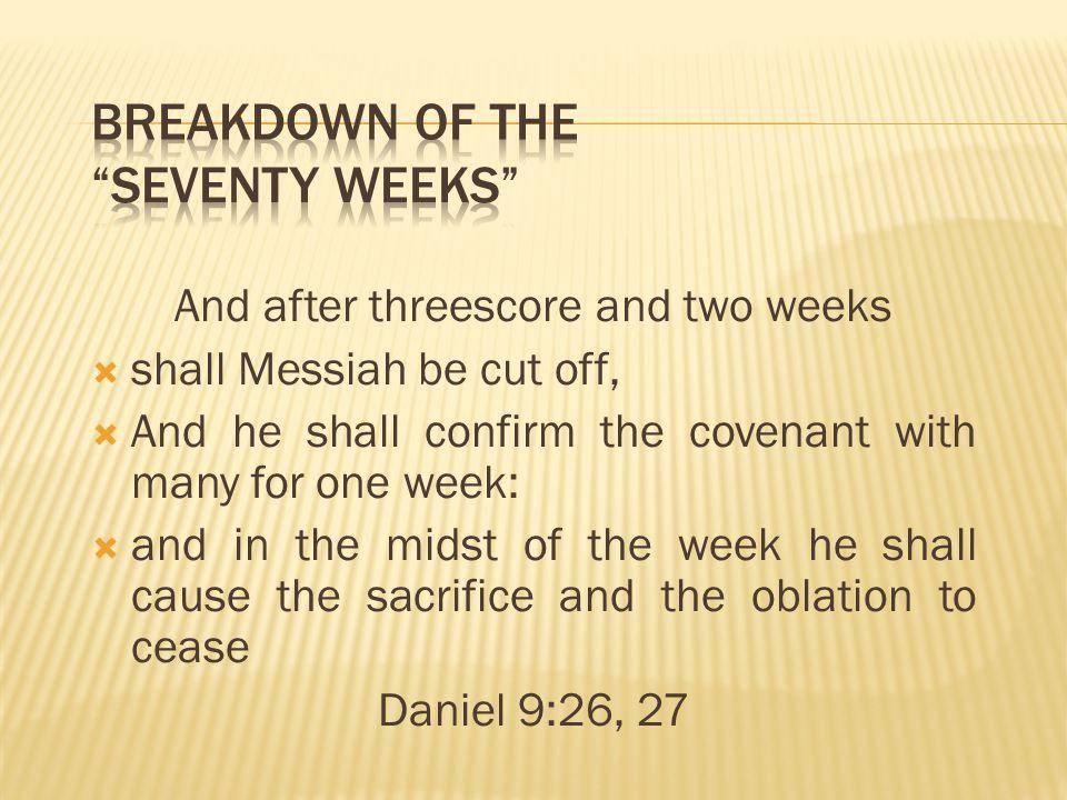 Breakdown of the Seventy Weeks