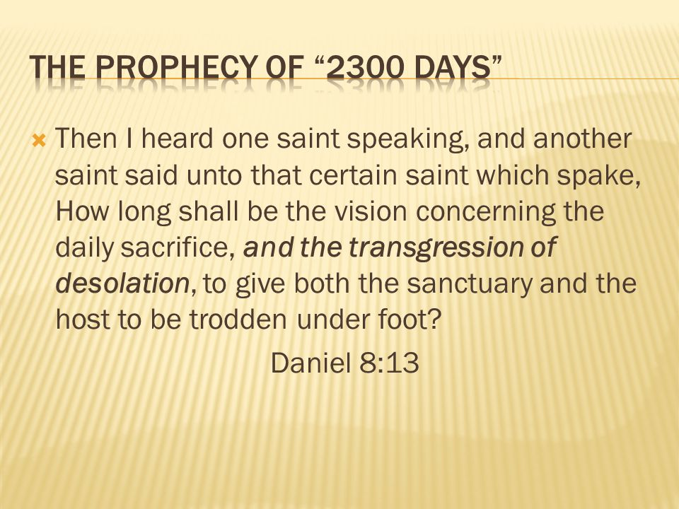 The Prophecy of 2300 Days