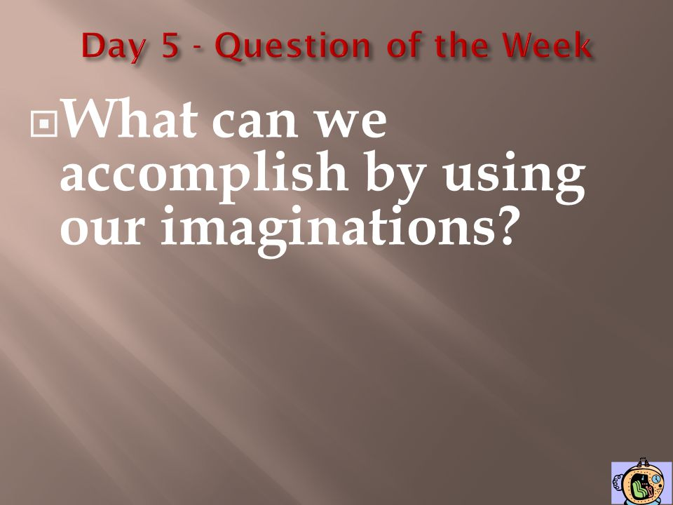 Day 5 - Question of the Week