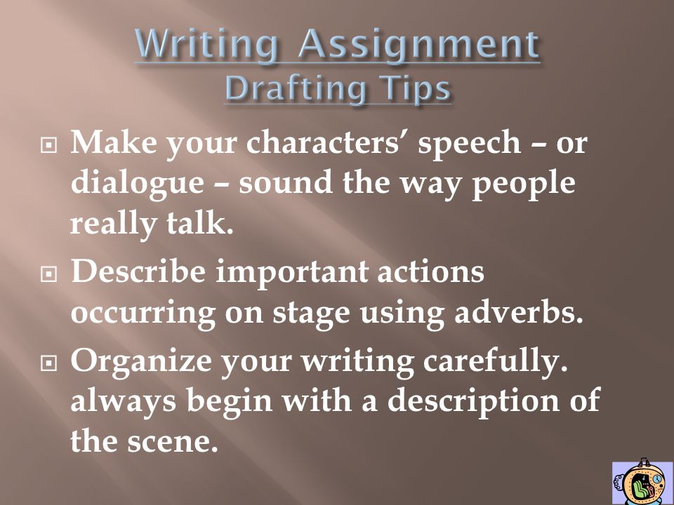 Writing Assignment Drafting Tips