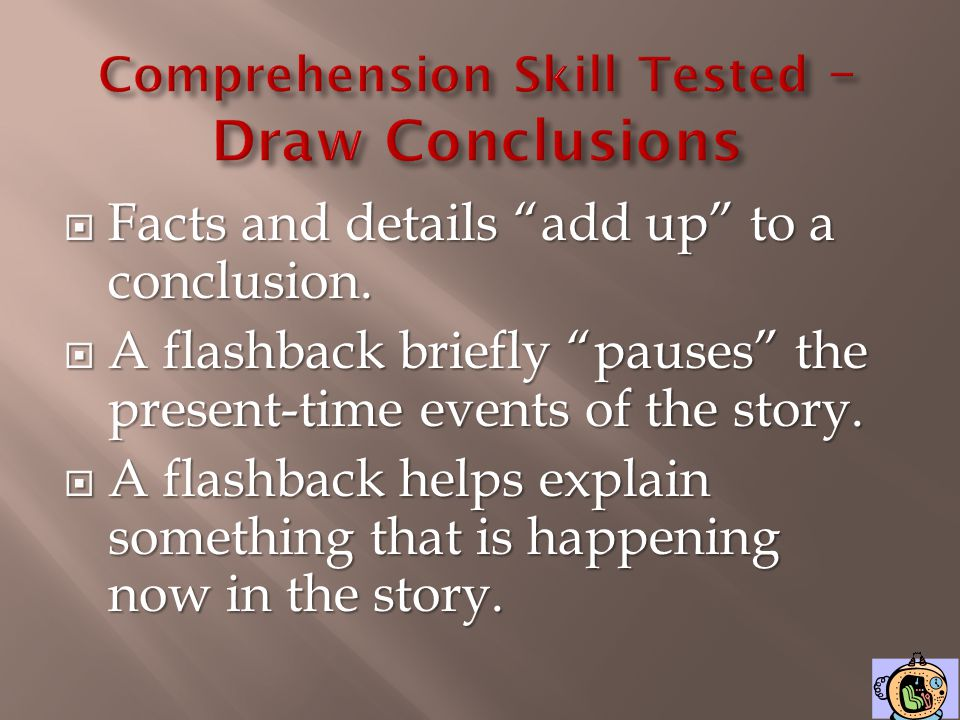 Comprehension Skill Tested – Draw Conclusions